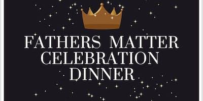 Father's Matter Celebration