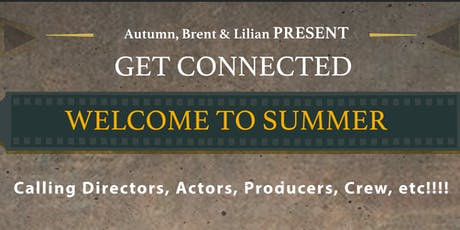 "Get Connected ""WELCOME TO SUMMER"" tickets"