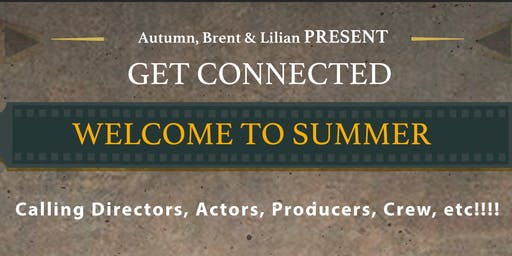 "Get Connected ""WELCOME TO SUMMER"""