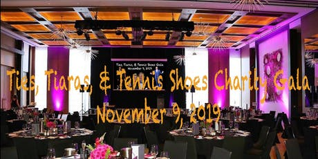 Ties, Tiaras, & Tennis Shoes Charity Gala tickets