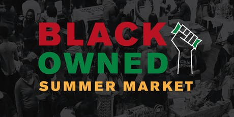 Black Owned Summer Market tickets
