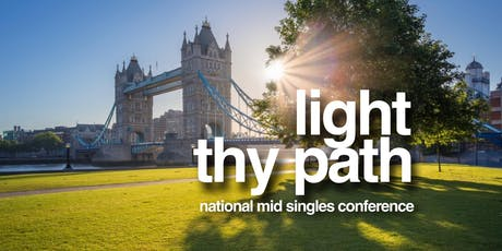 Light Thy Path - 2019 Mid-Singles UK Conference tickets