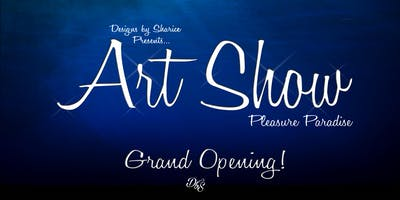 DbS Art Show: Pleasure & Paradise (Grand Opening)