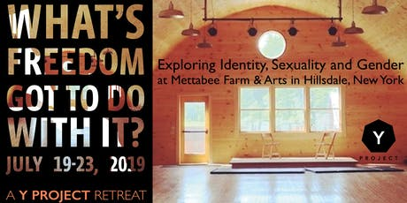 What's Freedom Got to Do with It? Identity, Sexuality and Gender tickets