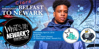 Belfast to Newark: Whats My Newark Poetry Fest @A