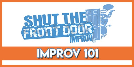 Adult Improv 101 -  Starting July 11, 2019