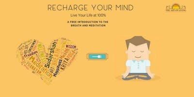 Recharge your mind with breathing & meditation