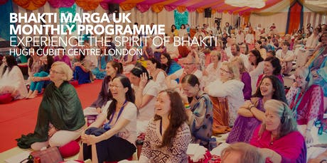 BMUK MONTHLY PROGRAM – EXPERIENCE BHAKTI tickets