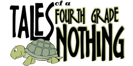 Tales of a Fourth Grade Nothing, Story by JUDY BLUME, adapted by BRUCE MASON tickets