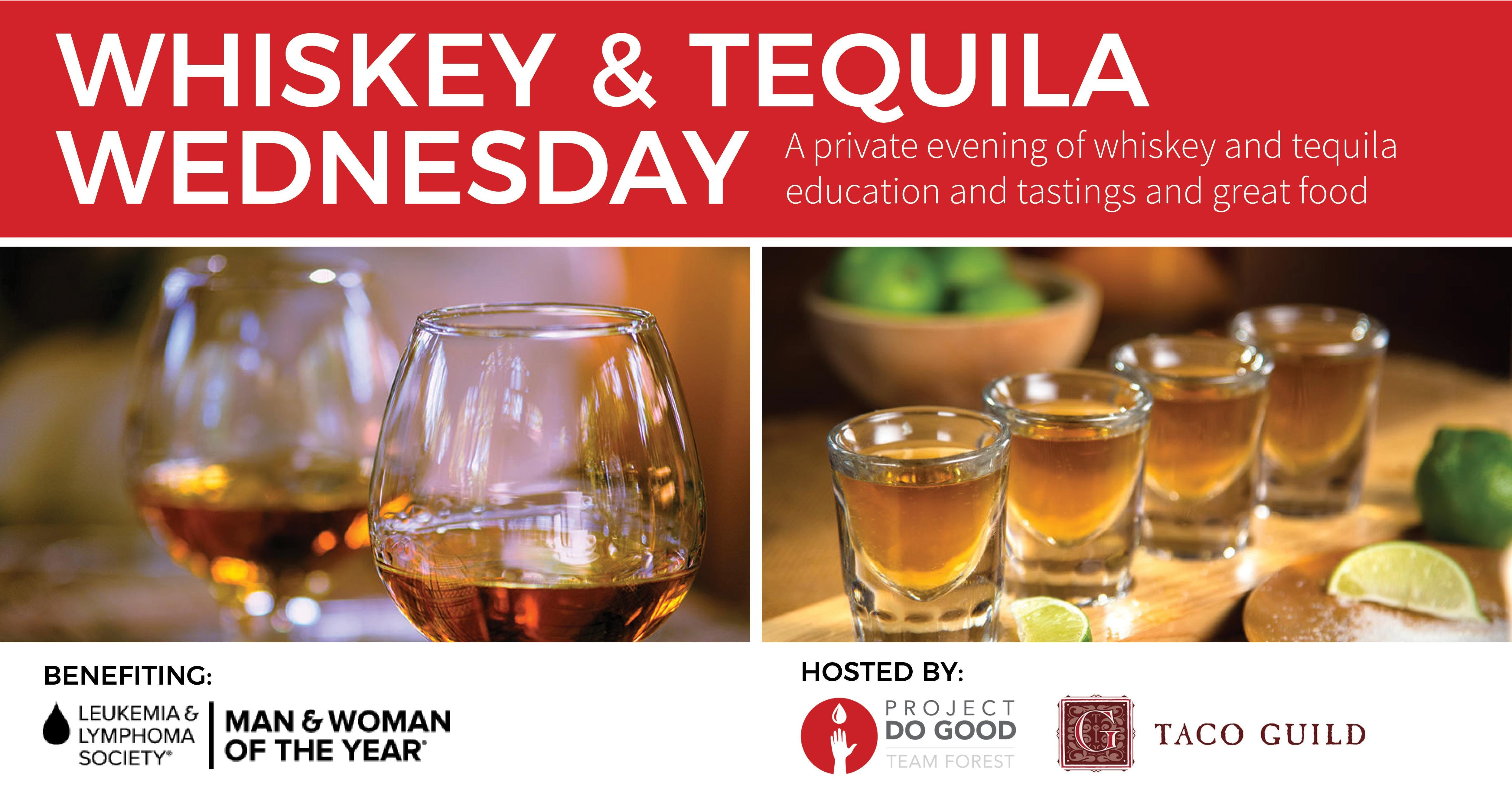 Whiskey & Tequila Wednesday