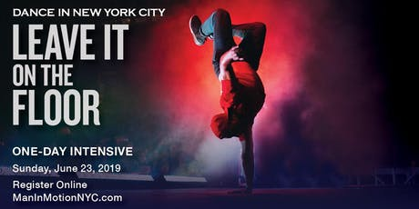 Dance In New York City: Leave It On The Floor tickets