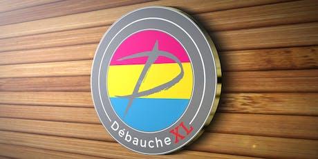 Débauche - XL tickets