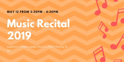 May 12 at 3:30-4:30pm Music Recital