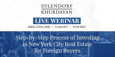 Step-by-Step Process of Investing in New York City Real Estate for Foreign Buyers    Live Webinar   Frankfurt