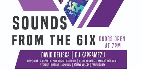 Sounds From The 6ix tickets