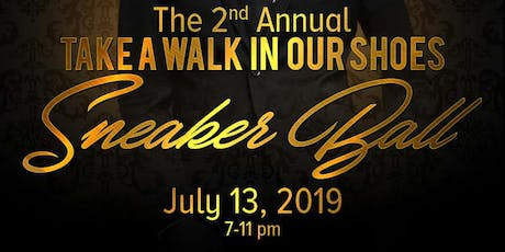 """2nd Annual """"Take A Walk In Our Shoes"""" Sneaker Ball tickets"""