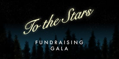To The Stars Film Fundraising Launch Party & Gala