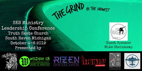 The Grind in the Midwest ~ SK8 Ministry Leadership Conference tickets
