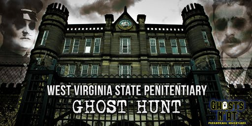 West Virginia Penitentiary Ghost Hunt with Ghosts N'at | September 6th, 2019