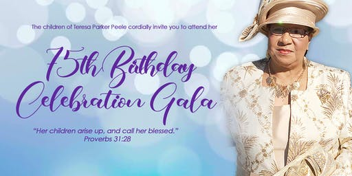 Teresa's 75th Birthday Gala