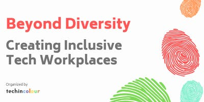 Beyond Diversity: Creating Inclusive Tech Workplaces