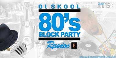 80's BLOCK PARTY REUNION Vol 3