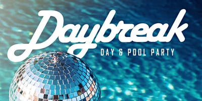 DAYBREAK™ MEMORIAL DAY WKND/ SaturDAY Dayparty / Clé