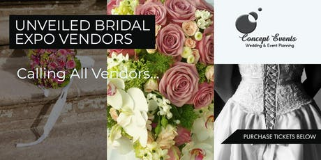 Unveiled Bridal Expo Vendors tickets