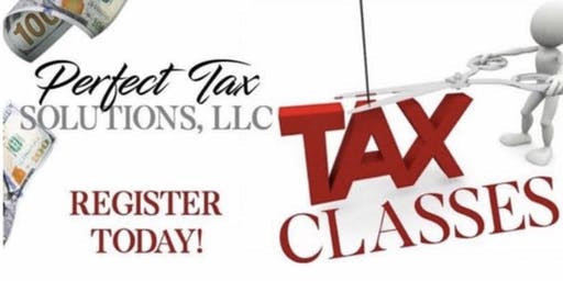 Perfect Tax Solutions LLC Tax Class SATURDAY