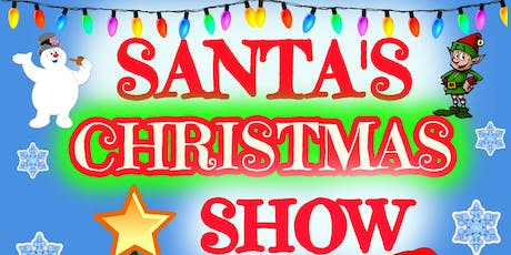 SANTA'S CHRISTMAS SHOW -  SLIGO 2019 tickets