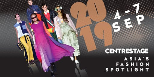 CENTRESTAGE 2019 - Asia's Fashion Spotlight