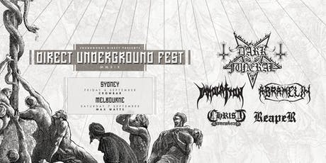 DIRECT UNDERGROUND FEST - MELBOURNE tickets