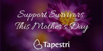 Tapestri Mother's Day Celebration - May Event