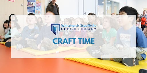 Craft Time (ages 6+)