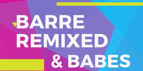 The Mill Mom Presents: Barre Remixed & Babes (FREE)