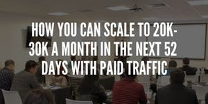 HOW YOU CAN SCALE TO 20K-30K A MONTH IN THE NEXT 52...