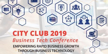 City Club Business Tech Conference 2019  tickets