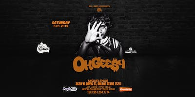 Ohgeesy (from Shoreline Mafia) in DALLAS TEXAS! All Ages welcome!