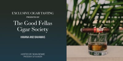 Spring'20 Exclusive Cigar Tasting - Cruising to Havana w/ The Good Fellas New Orleans