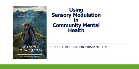 Using Sensory Modulation in Community Mental Health tickets