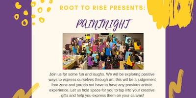 Root To Rise Paintnight