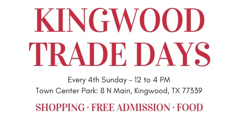 October Kingwood Trade Days