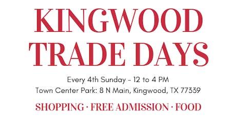 November Kingwood Trade Days tickets