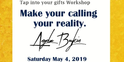 Tap Into Your Gifts Workshop