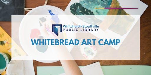 Whitebread Art Camp (ages 8-11)