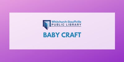 Baby Craft (ages 0-11 mos)