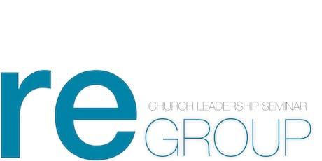 Church Leadership Seminar 2019 | reGROUP | Lower Mainland tickets