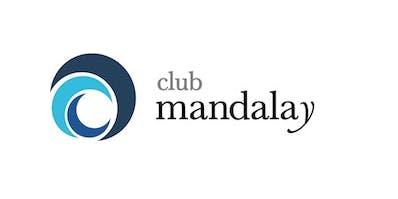 Club Mandalay Resident Induction - Sundays