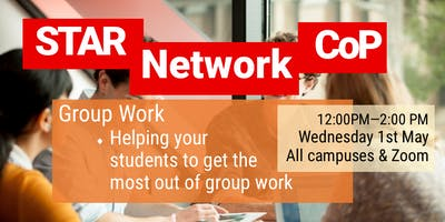 STAR Network CoP - Helping your students get the most out of group work (May 1st)