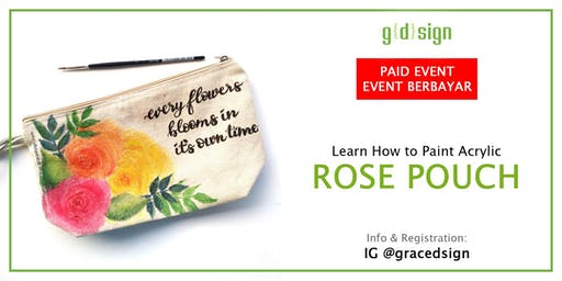 Learn How To Paint Acrylic Rose Pouch (TIDAK GRATIS)